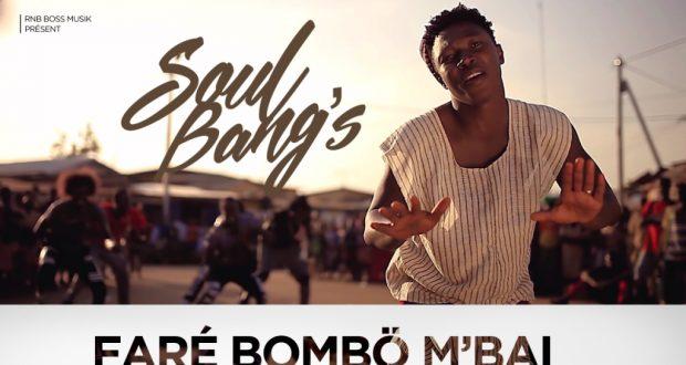"""Musique: Soul Bang's dévoile son nouveau clip """"Faré bombö m'baï""""!"""