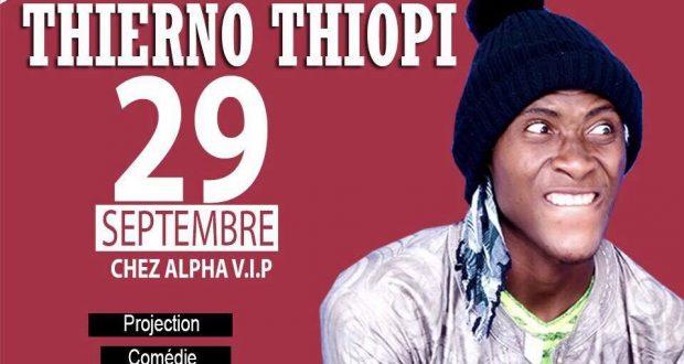 Humour : Thierno Thiopi vous donne rendez vous ce 29 Septembre …