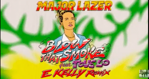 Major Lazer : Blow that smoke feat Tove Lo (E Kelly Remix)